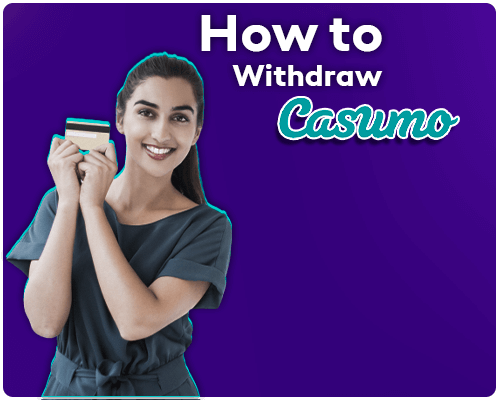 How to make a withdrawal from Casumo India?