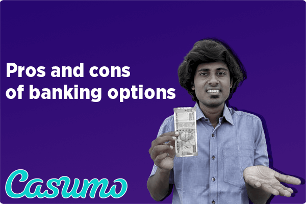 Pros and cons of banking options