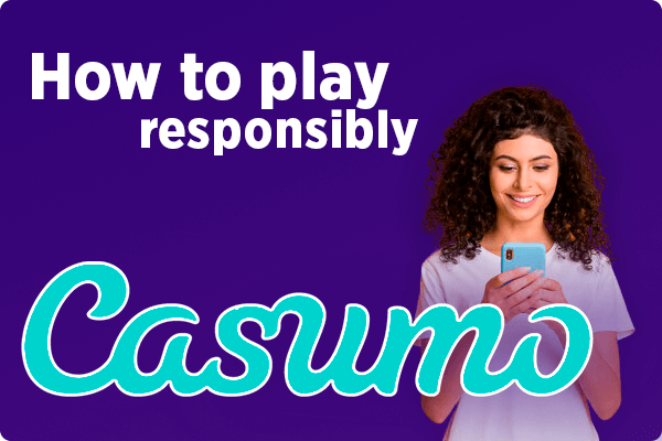 How to play responsibly at Casumo
