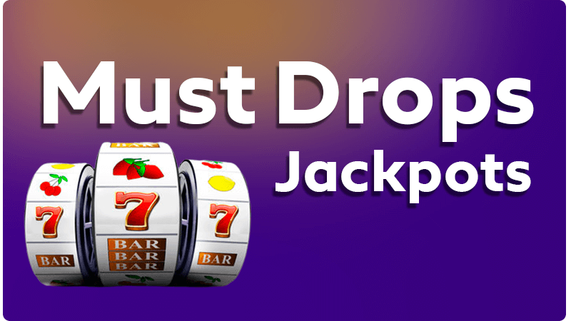 Must Drops Jackpots