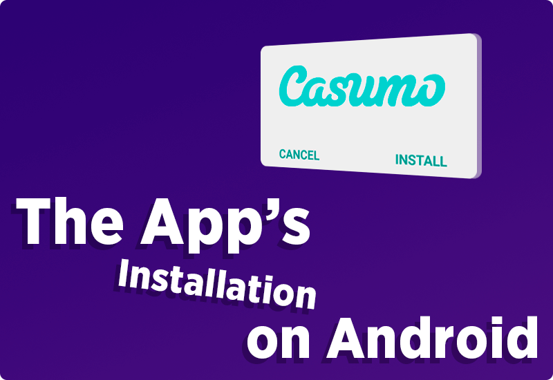 The App's Installation on Android