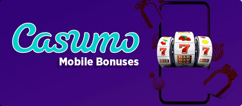 Casumo Mobile Bonuses